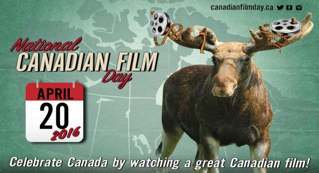 Celebrate National Canadian Film day!