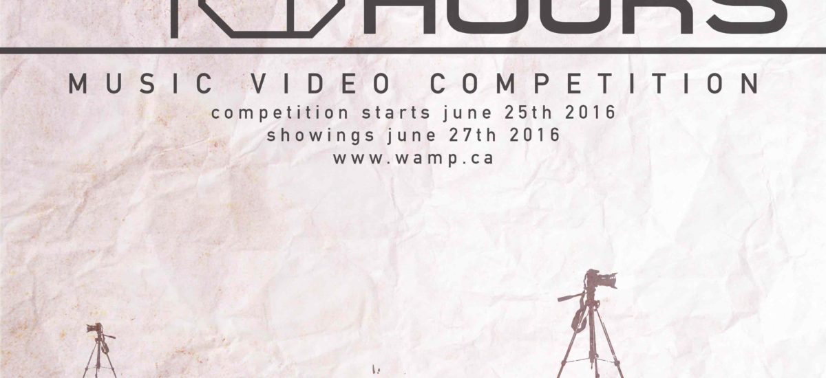 48 hour Music Video Competition '16