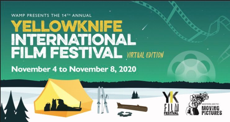 Yellowknife International Film Festival Starts Today!